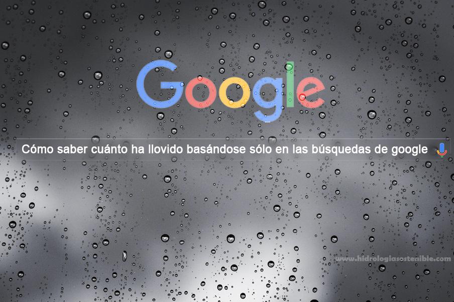 Portada-saber-cuanto-ha-llovido-por-busquedas-google_0