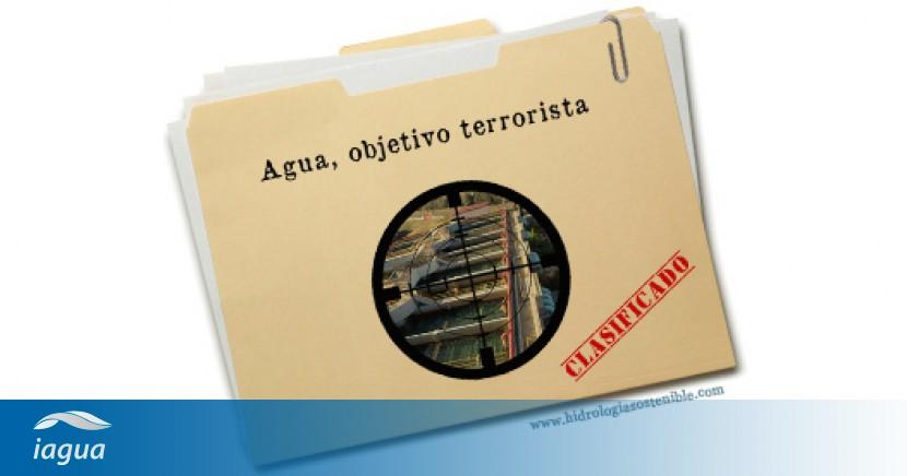 bf10eaedb4871 Agua, objetivo terrorista   iAgua