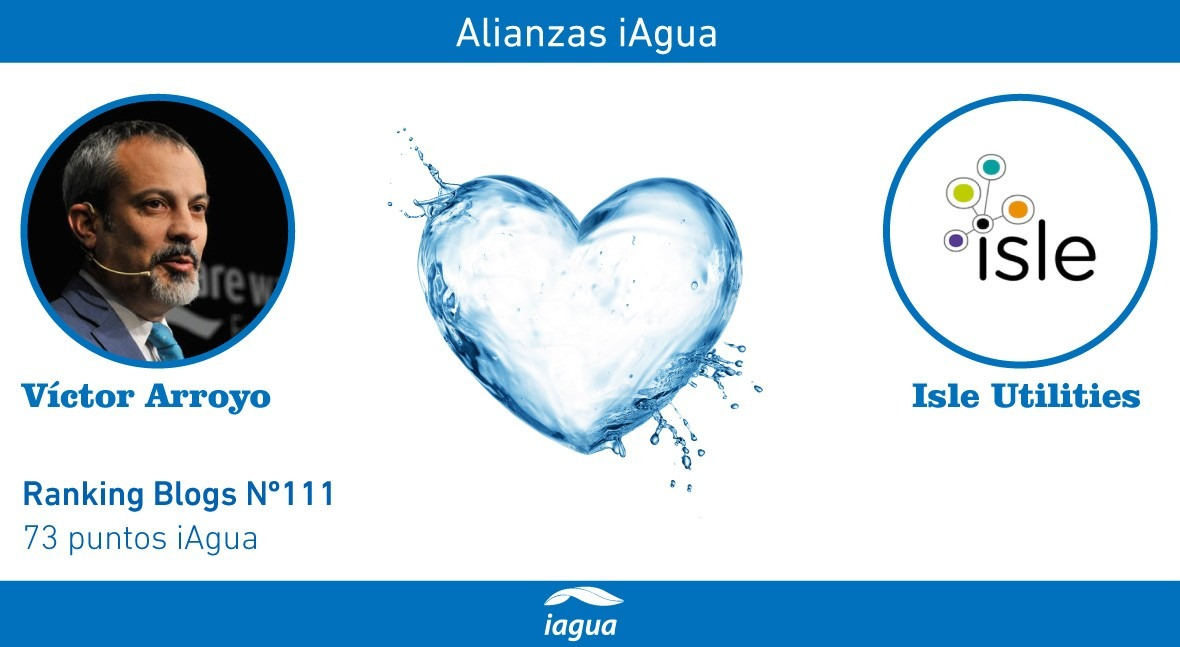 Alianzas iAgua: Víctor Arroyo liga blog Isle Utilities