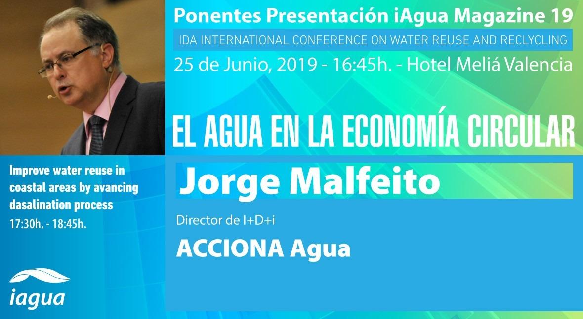 Jorge Malfeito (ACCIONA Agua) será ponente presentación iAgua Magazine 19