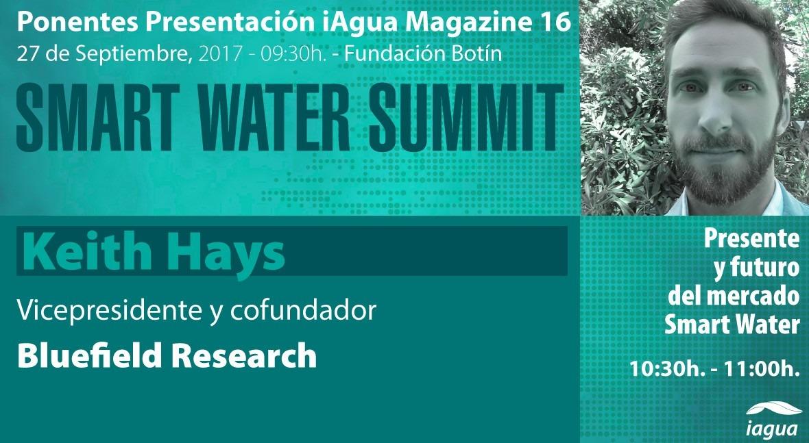 Keith Hays hablará presente y futuro mercado Smart Water #SmartWaterSummit