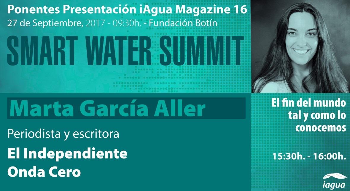 """Marta García Aller presentará """" fin mundo tal y como lo conocemos"""" #SmartWaterSummit"""