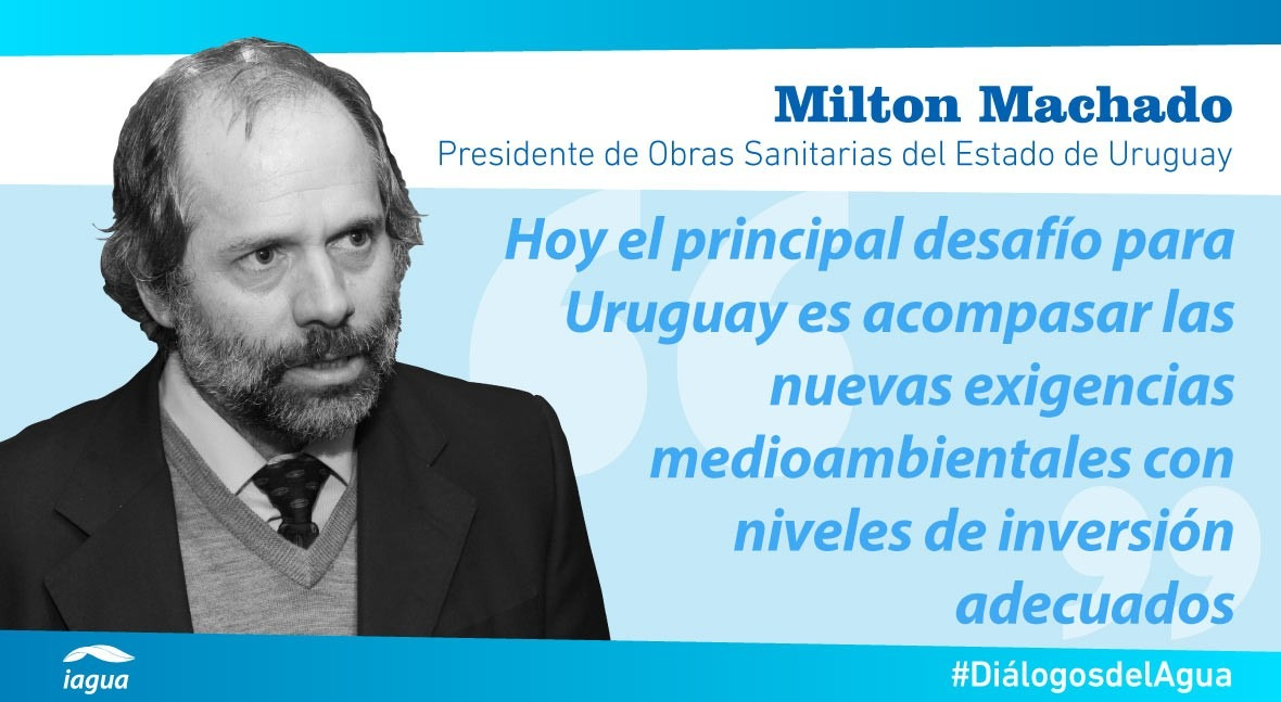 """Milton Machado: """" agua es tema estratégico agenda Gobierno Uruguay"""""""