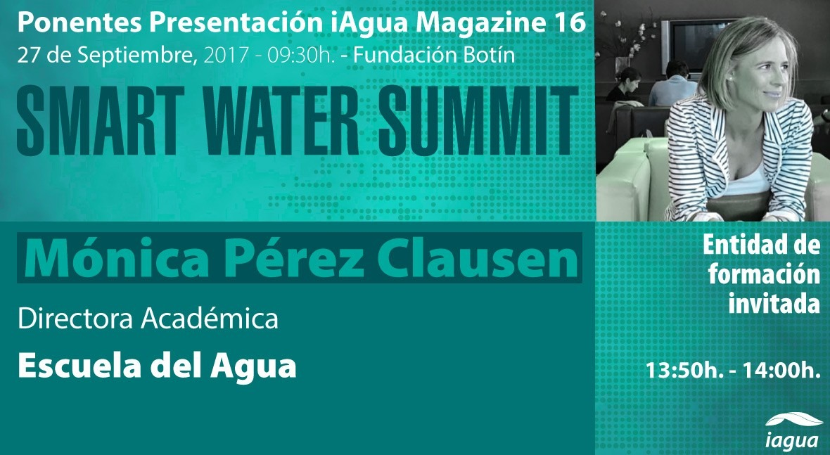 Mónica Pérez Clausen, Directora Académica Escuela Agua, ponente #SmartWaterSummit