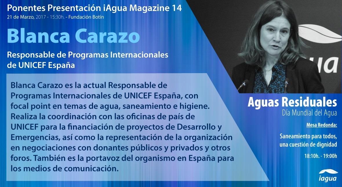 Blanca Carazo (UNICEF), ponente confirmada première iAgua Magazine 14