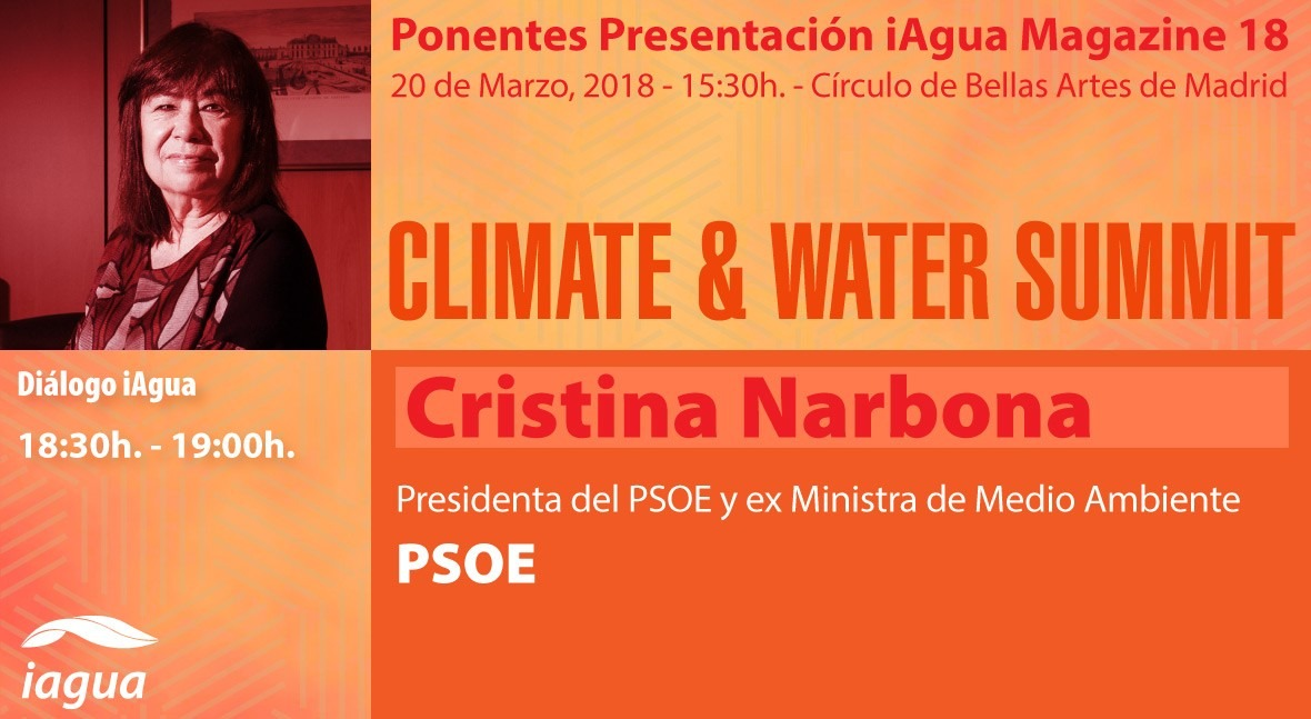 presidenta PSOE Cristina Narbona, protagonista Climate & Water Summit 2018