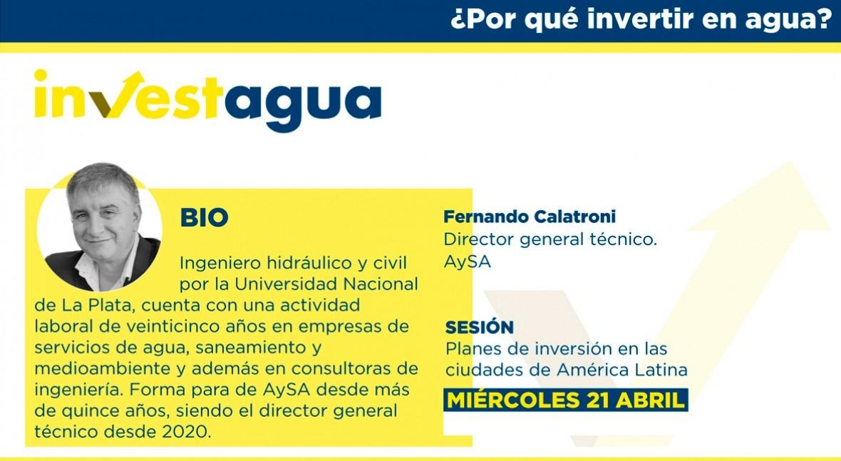 Fernando Calatroni destaca INVESTAGUA que AySA necesita invertir 16.000 M$ 'megaobras'