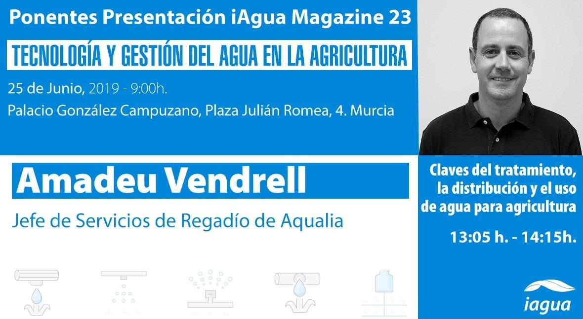 Amadeu Vendrell, Aqualia, ponente presentación iAgua Magazine 23 Murcia