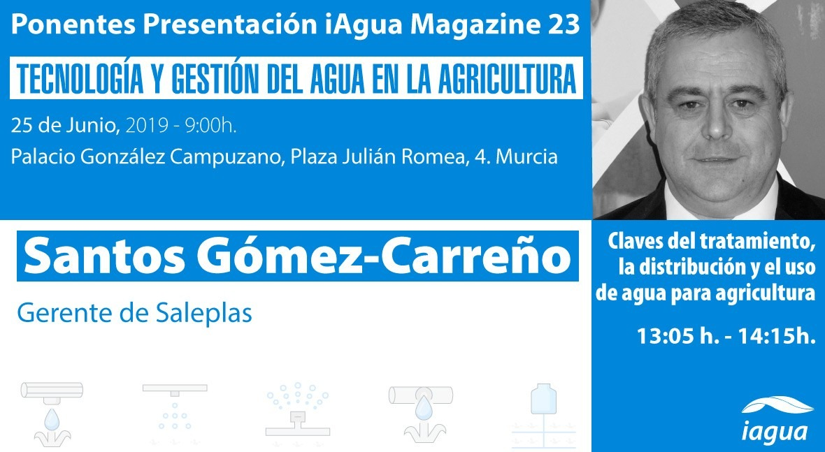 Santos Gómez-Carreño, gerente Saleplas, será ponente presentación iAgua Magazine 23