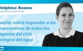 """Delphine Romeu: """" innovación y tecnología van marcar crecimiento sector agua"""""""