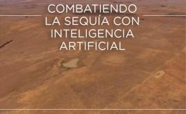 Combatiendo sequía inteligencia artificial