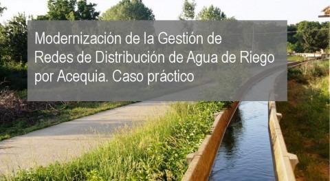 Modernización Gestión Redes Distribución Agua Riego Acequia