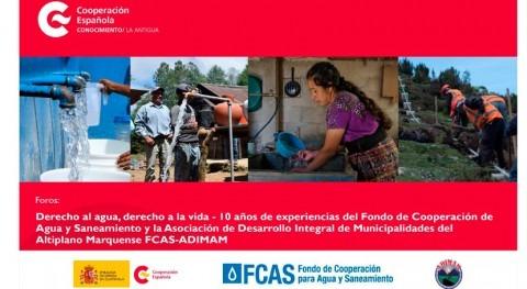 """FCAS celebra 10 años presencia Guatemala Foro """"Derecho al agua, derecho vida"""""""
