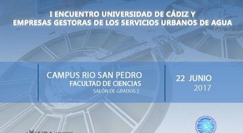 I Encuentro Universidad Cádiz y Empresas Gestoras Servicios Urbanos Agua