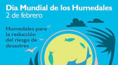 MAPAMA se suma celebración Día Mundial Humedales