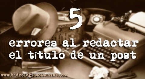 5 errores al redactar título post