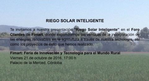 """Presentación """"Riego Solar Inteligente"""" Foro Clientes Fimart"""