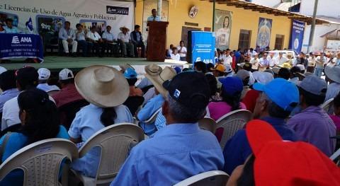 Autoridad Nacional Agua otorga 310 licencias agricultores Canchaque