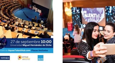 Aquae Talent Hub vuelve Elche contagiarnos 'Pasión Talento'