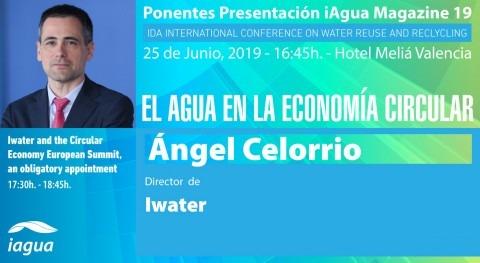 Ángel Celorrio, director Iwater, será ponente presentación iAgua Magazine 19