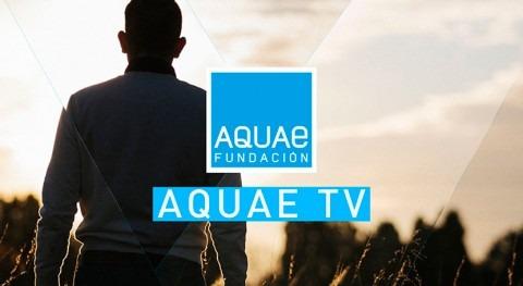 Aquae Tv: Llega televisión online Fundación Aquae