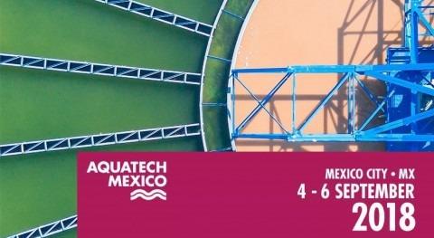 Congreso Aquatech México 2018 presenta últimas tecnologías hídricas preservación agua