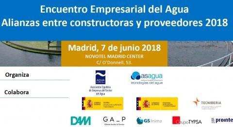 ASAGUA y AQUA ESPAÑA organizan Encuentro Empresarial Agua 2018 Alianzas constructoras