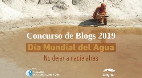 Concurso Blogs Dí Mundial Agua 2019: No dejar nadie atrás