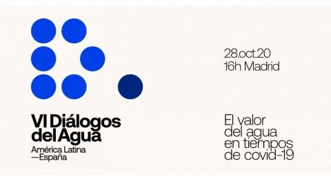 Vuelven Diálogos Agua América Latina-España