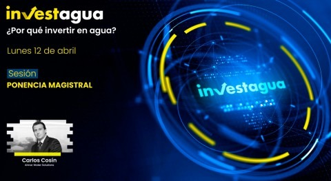 "Carlos Cosín INVESTAGUA: ""Nunca ha habido tanto apetito financiar sector agua"""