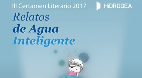 "HIDROGEA convoca III edición Certamen Literario ""Relatos Agua Inteligente 2017"""