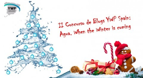II Concurso Blogs YWP Spain: Agua, when the Winter is coming