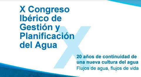 X Congreso Ibérico Gestión y Planificación Agua