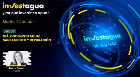 "Marta Casao (Aqualia) INVESTAGUA: ""Nadie puede negar valor agua residual"""