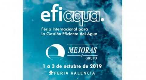 Grupo Mejoras regresa EFIAQUA 2019, Feria Internacional Gestión Eficiente Agua