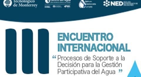 """III Encuentro Internacional """"Procesos Soporte Decisión Gestión Participativa Agua"""""""