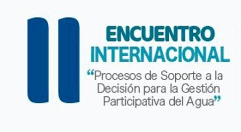 """II Encuentro Internacional """"Procesos Soporte Decisión Gestión participativa Agua"""""""