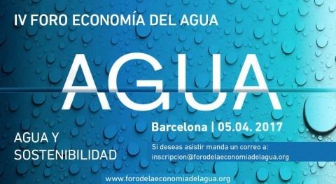 El Foro de la Economía del Agua llega a Barcelona: miércoles, 5 de abril