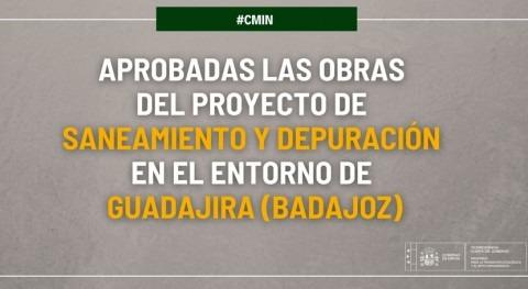 Aprobadas obras saneamiento Guadajira, Badajoz, 15 millones euros