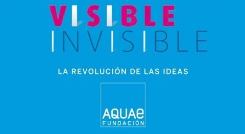 Fundación Aquae presenta libro ' revolución ideas. Visible Invisible'