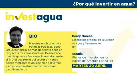 """Henry Moreno INVESTAGUA: """" BID cuenta 9.000 millones dólares proyectos WASH"""""""