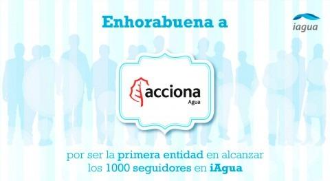 Acciona Agua se convierte primera entidad alcanzar 1.000 seguidores iAgua
