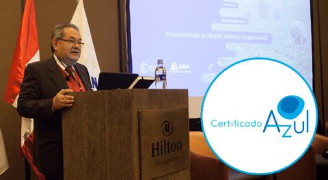 ANA lanza Certificado Azul promoviendo huella hídrica empresarial