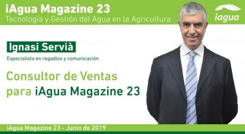 Ignasi Servià, consultor ventas iAgua Magazine 23 Agua y Agricultura
