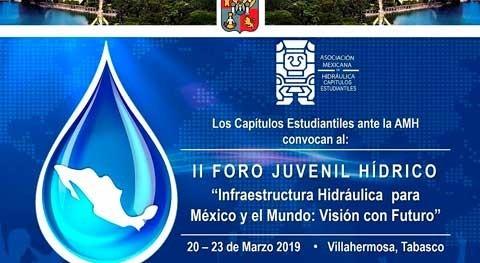 """II Foro Juvenil Hídrico Latinoamericano """"Infraestructura México y mundo: visión futuro"""""""