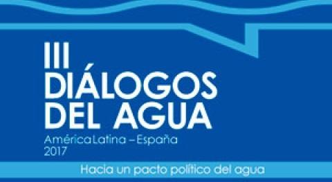 III Diálogos Agua América Latina-España