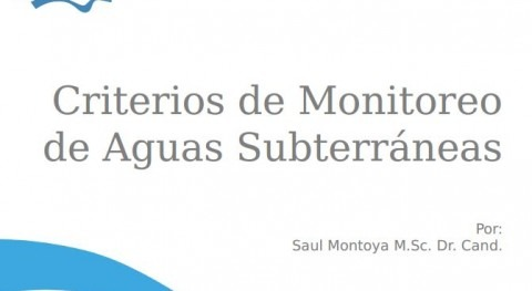Criterios monitoreo aguas subterráneas