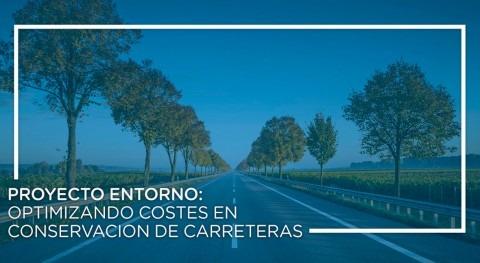 Proyecto ENTORNO: optimizando costes conservación carreteras