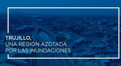 Trujillo, región azotada inundaciones