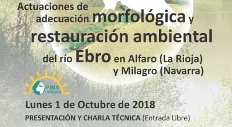 Presentada propuesta restauración fluvial Ebro Alfaro ( Rioja) y Milagro (Navarra)